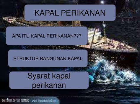 Tata Niaga Hasil Perikanan 1 kapal perikanan dan niaga beserta strukturnya
