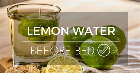 lemon water before bed lemon water before bed top 8 benefits and how to drink it