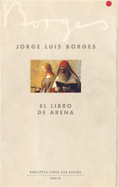 libro el libro de arena el libro de arena jorge luis borges o grifo 233 meu