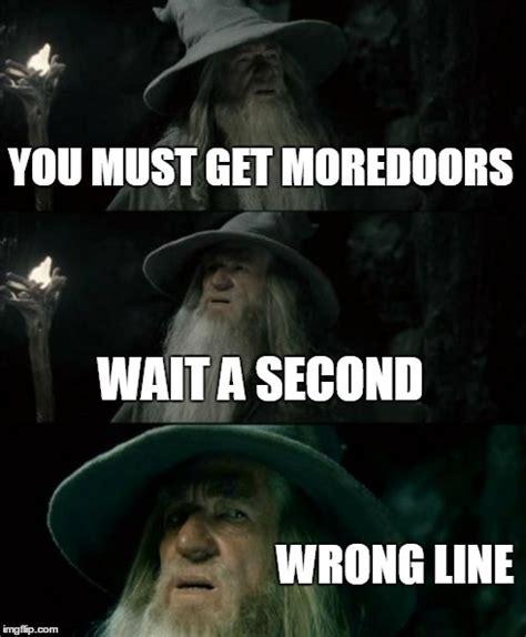 Wait A Second Meme - confused gandalf meme imgflip