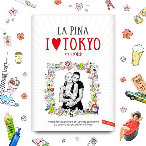 libro love in the time la pina annuncia l uscita del libro i love tokyo radio deejay
