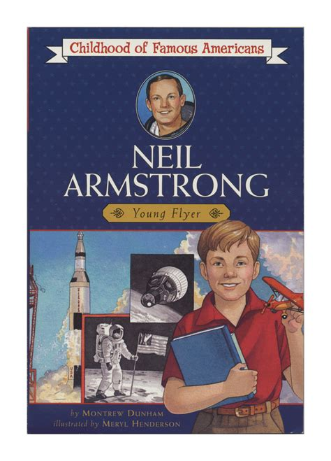 neil armstrong biography amazon neil armstrong book by montrew dunham meryl henderson