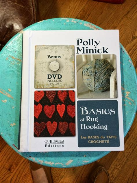 rug hooking shops minick polly s newest book basics of rug hooking shop owners we a few in