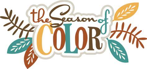 The Season Of Color SVG scrapbook title fall svg cut file