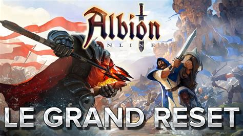 Reset Albion Online | albion online 24 le grand reset youtube