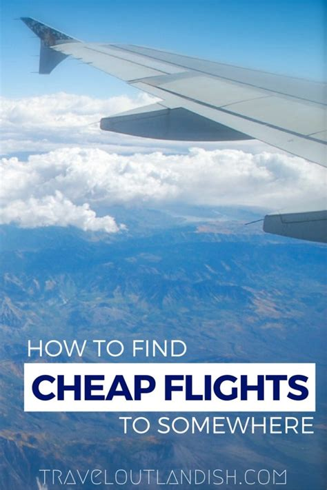 how to buy cheap flights how to find cheap flights to anywhere travel outlandish