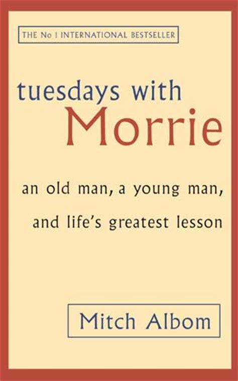tuesdays with morrie book report tuesdays with morrie book quotes quotesgram