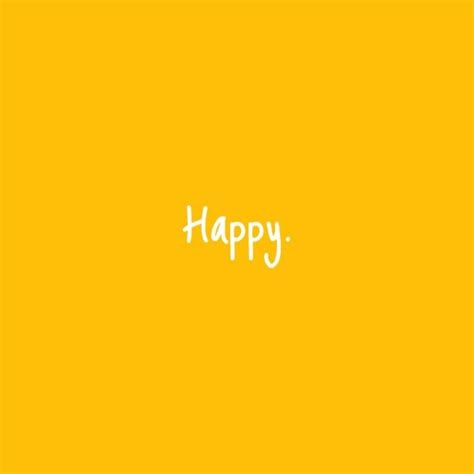 quote backgrounds happy yellow background quotes sayings quotes sayings