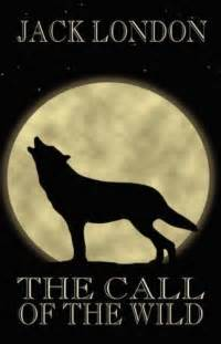 the call of the wild by jack london books i d recc