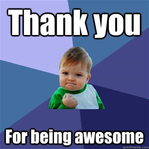 Thanks Baby Meme - success kid memes quickmeme