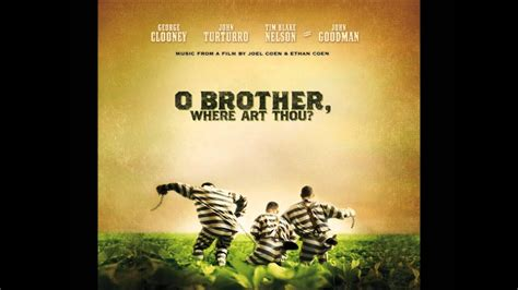 Po Lazarus - James Carter and the Prisoners - YouTube O Brother Where Art Thou Soundtrack