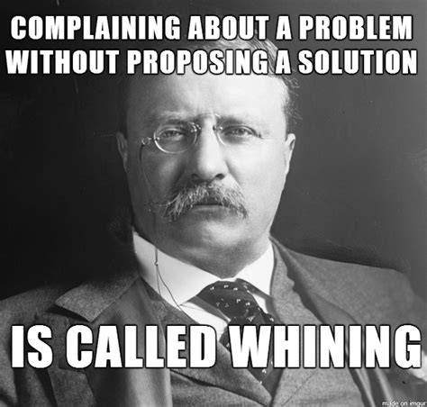 Whiner Meme - quotes on complaining and whining quotesgram