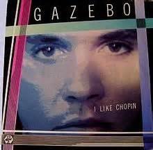 gazebo i like chopin lyrics gazebo i like chopin