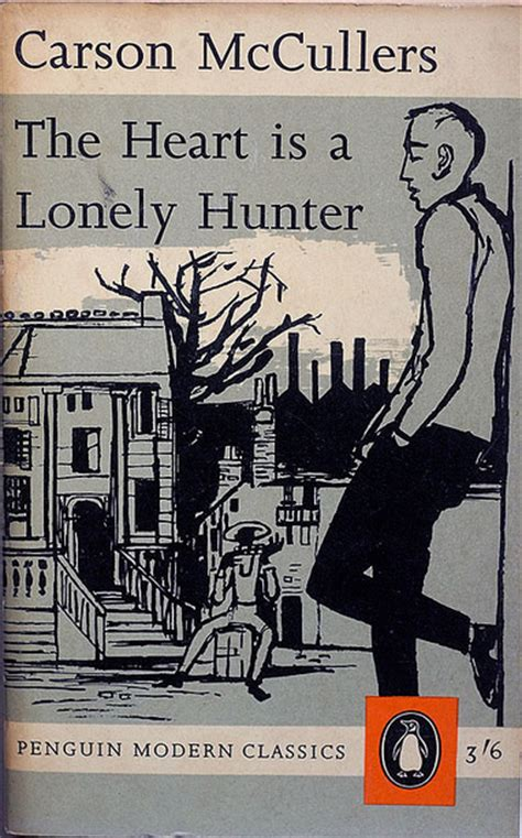 Carson Mccullers The Is A Lonely The Is A Lonely Emily Burns Propeller