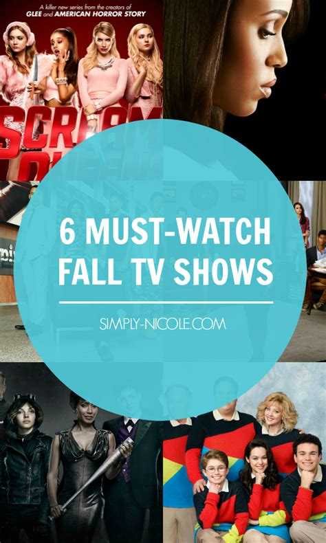 Must Tv Series For Mba by 6 Must Fall Tv Shows Simply