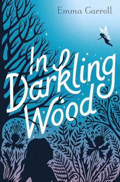 in darkling wood by emma carroll hardcover barnes noble 174