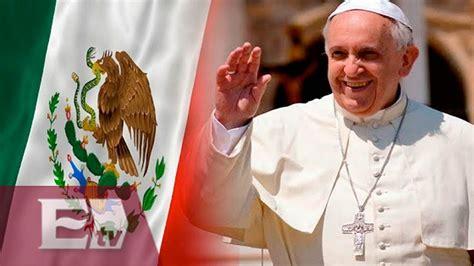 2016 el papa en mexico vaticano confirma visita del papa francisco a m 233 xico en