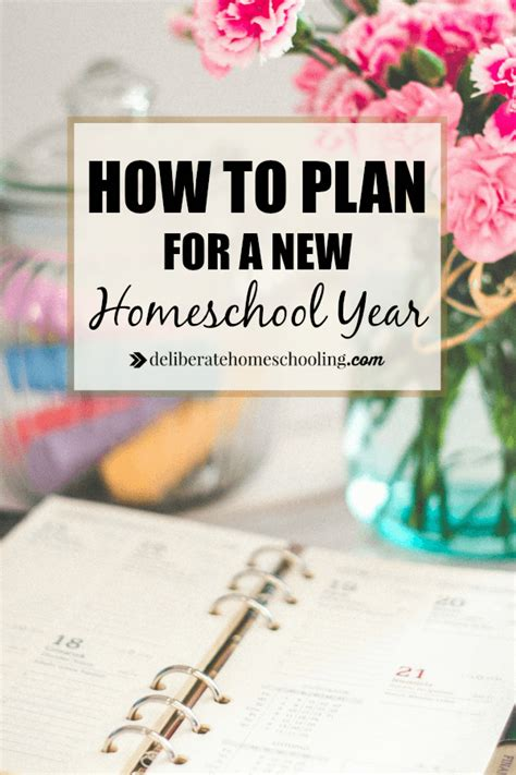 how to plan for a new homeschool year deliberate