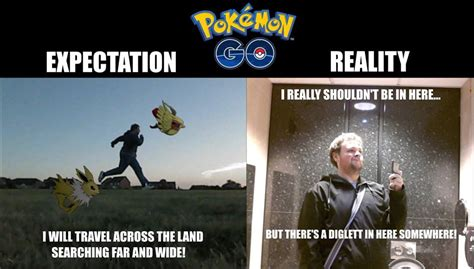 Expectation Vs Reality Meme - pokemon go expectation vs reality funny meme funny memes