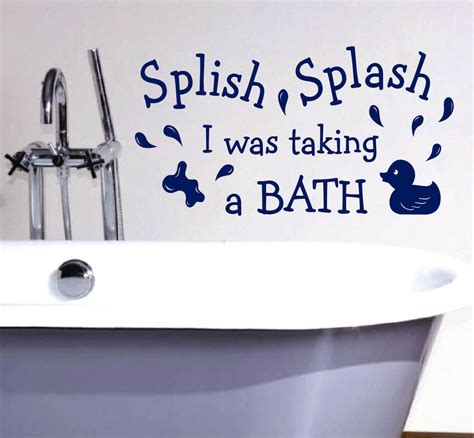 splish splash my in and out of the water books splish splash taking a bath bathroom quote vinyl wall