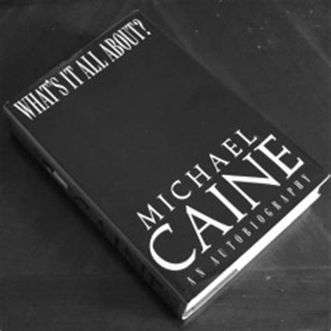 Michael Caine Whats It All About Book And Dvd Collection what s it all about michael caine tells all in his