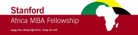 Stanford Mba Scholarships by 2015 2016 Stanford Africa Mba Fellowship Program For