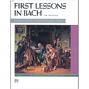 first lessons in bach 1423421922 alfred first lessons in bach piano musician s friend