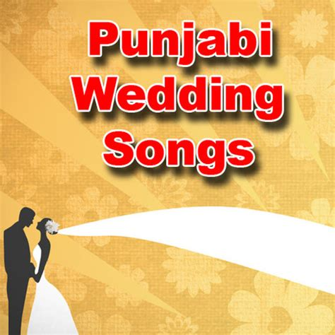 Wedding Song List Marathi by Punjabi Wedding Songs Songs Punjabi Wedding