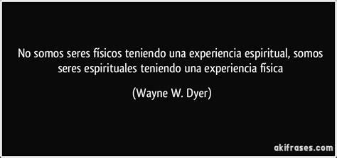 Imagenes Experiencia Espiritual | no somos seres f 237 sicos teniendo una experiencia espiritual