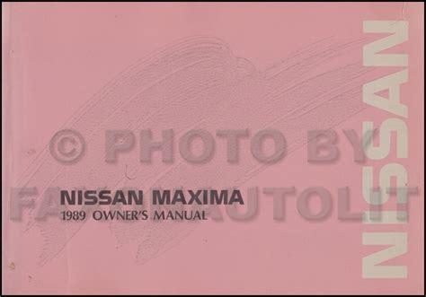 car repair manual download 2005 nissan maxima spare parts catalogs 1989 nissan maxima owner s manual original