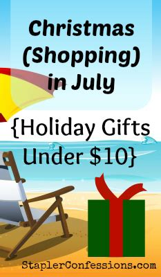 christmas shopping in july 2014 holiday gifts under 10