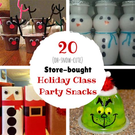 ideas for kindergarten christmas party 20 pre packaged winter holiday class party snacks
