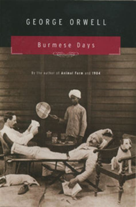 biography george orwell summary burmese days by george orwell reviews discussion