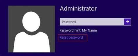 windows 8 reset password administrator how to reset windows 8 administrator password