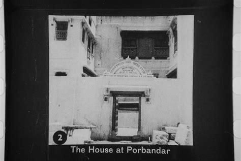 gandhi born place gandhi s birthplace