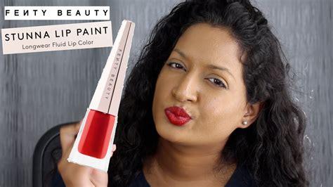 Lip Paint Dari Zoya Cosmetics fenty by rihanna stunna lip paint worth the hype