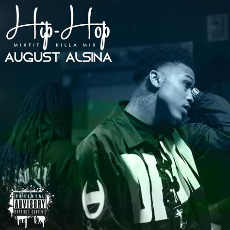 august alsina cover august alsina quot hip hop mixfit