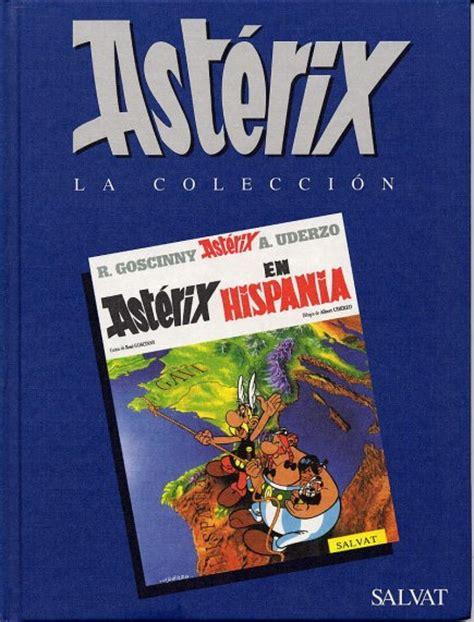 asterix en hispania spanish 0785910395 ast 233 rix colecci 243 n la colecci 243 n de los 225 lbumes de ast 233 rix el galo ast 233 rix en hispania