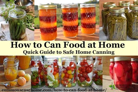 how to can food at home guide to safe home canning
