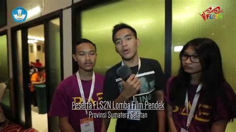 film pendek fls2n lomba film pendek fls2n 2015 youtube