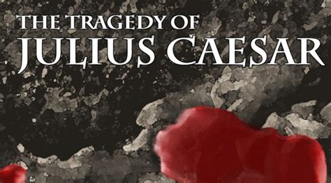 julius caesar themes ambition ambition quote julius caesar driverlayer search engine