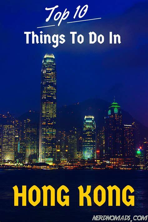 top 10 things to do in hong kong top 10 things to do in hong kong