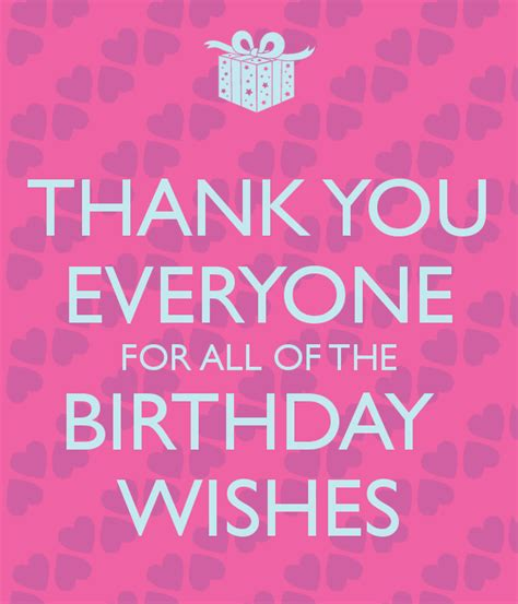 Thank You All For The Birthday Wishes Quotes Thanks For The Birthday Wishes Quotes Quotesgram