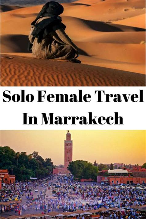 going it alone travel deals travel tips travel advice solo female travel in marrakech read this before you go