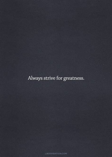 strive for greatness tattoo 17 best images about greatness quotes on in