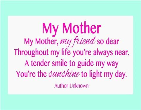 memorable quotes and sayings dedicated to my mother s 6 short mother s day poems poem mom poems and thoughts