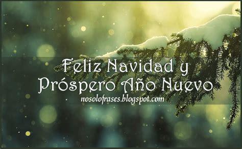 imagenes animadas de feliz navidad y prospero año nuevo no solo frases feliz navidad y pr 243 spero a 241 o nuevo