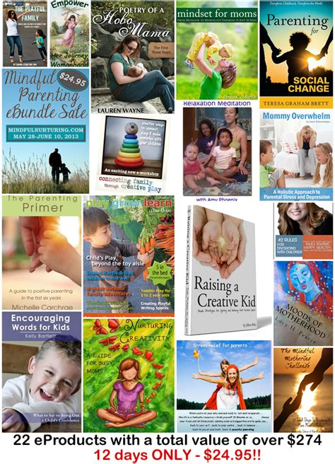mindful parenting in a world living with presence and parenting with purpose books mindful parenting mega ebundle