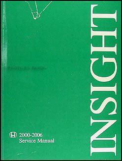 service manual 2006 honda insight free service manual 2000 2006 honda insight repair shop manual original