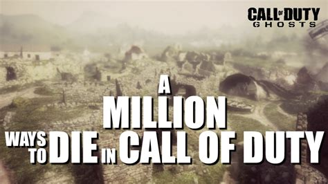 Id Die A Million Deaths For These by A Million Ways To Die In Call Of Duty 1 By
